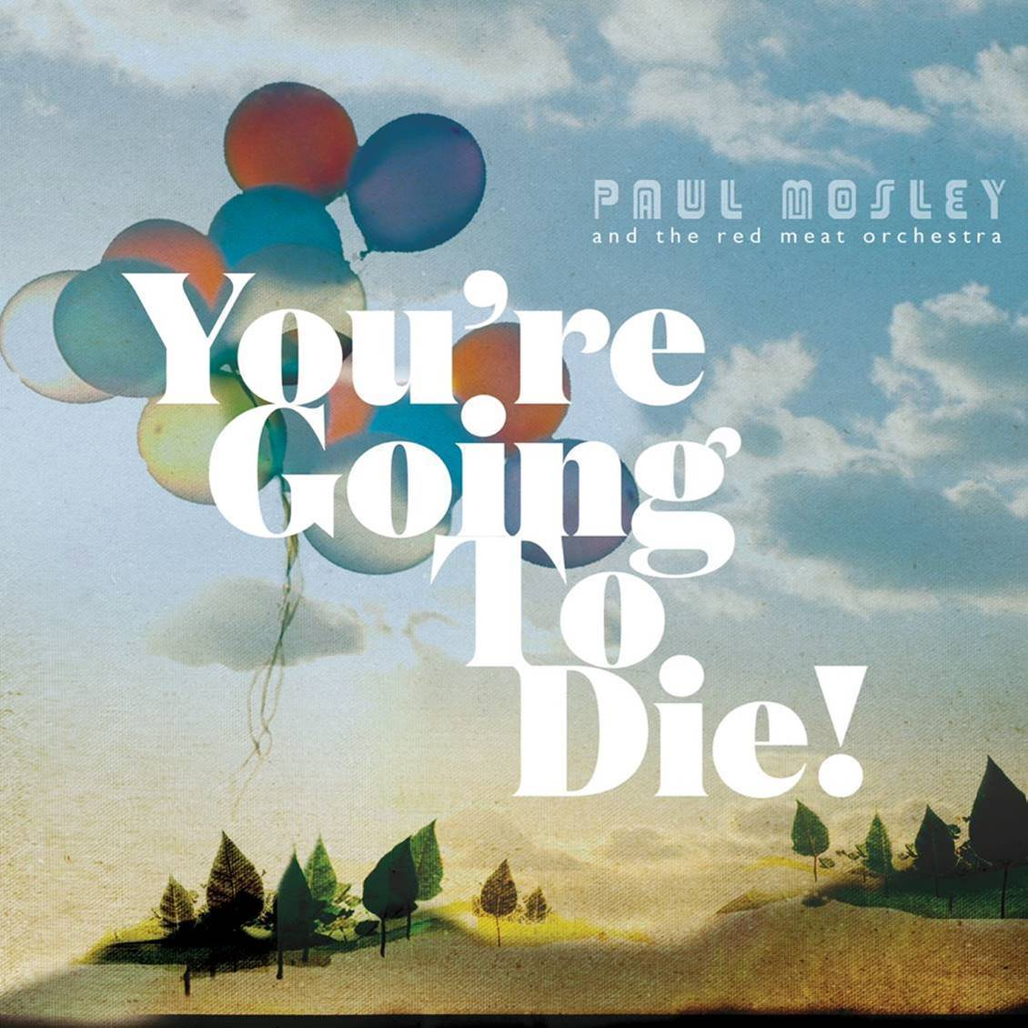 You're Going To Die! album cover